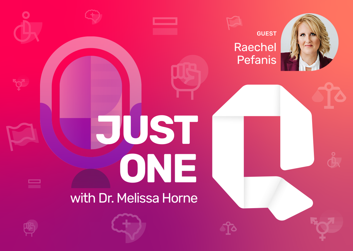Just One Q with Dr. Melissa Horne Educational Podcast with Guest Raechel Pefanis