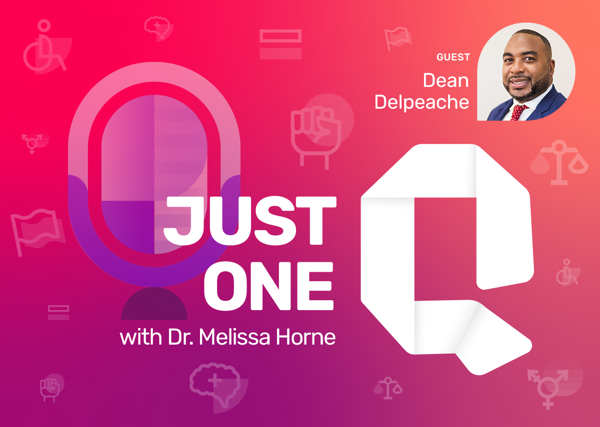 Just One Q with Dr. Melissa Horne Educational Podcast with Guest Dean Delpeache